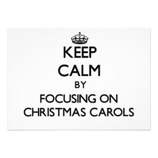 Keep Calm by focusing on Christmas Carols Custom Announcements