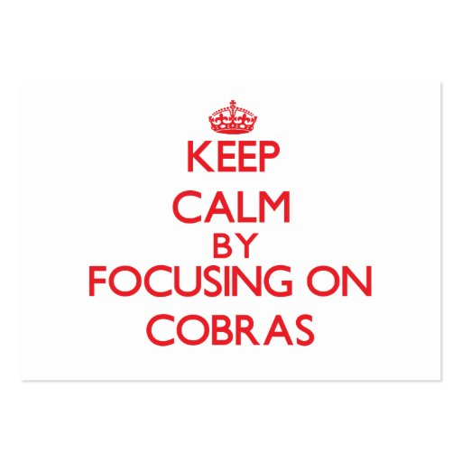 Keep calm by focusing on Cobras Business Card Template