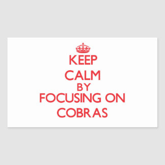 Keep Calm by focusing on Cobras Rectangle Stickers
