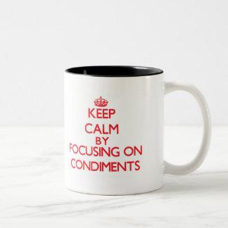 Keep Calm by focusing on Condiments Mug