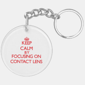 Keep Calm by focusing on Contact Lens Acrylic Keychains