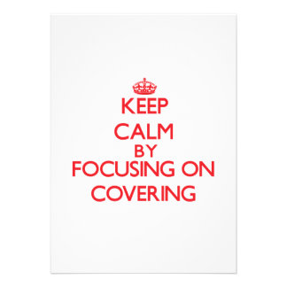 Keep Calm by focusing on Covering Custom Invites