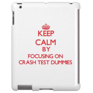 Keep Calm by focusing on Crash Test Dummies