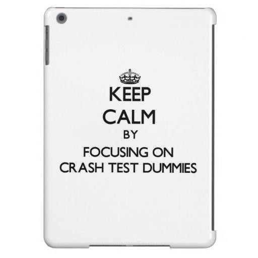 Keep Calm by focusing on Crash Test Dummies iPad Air Cover