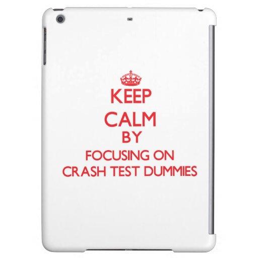 Keep Calm by focusing on Crash Test Dummies iPad Air Case