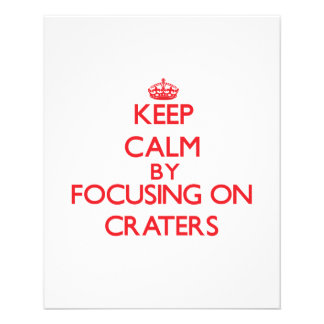 Keep Calm by focusing on Craters Flyer Design
