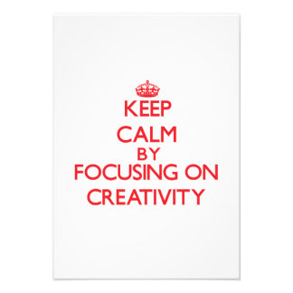Keep Calm by focusing on Creativity Announcements