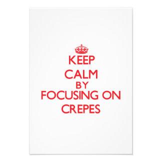 Keep Calm by focusing on Crepes Custom Invitation