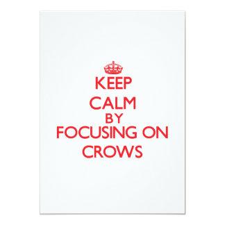 "Keep Calm by focusing on Crows 5"" X 7"" Invitation Card"