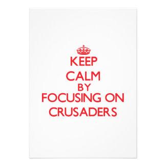 Keep Calm by focusing on Crusaders Custom Announcements