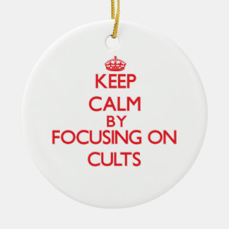 Keep Calm by focusing on Cults Christmas Ornaments