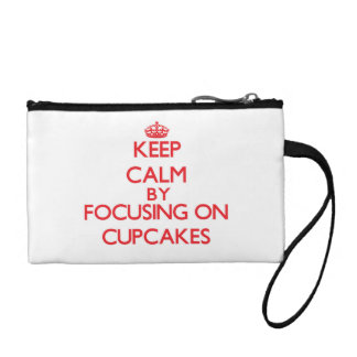 Keep Calm by focusing on Cupcakes Change Purse