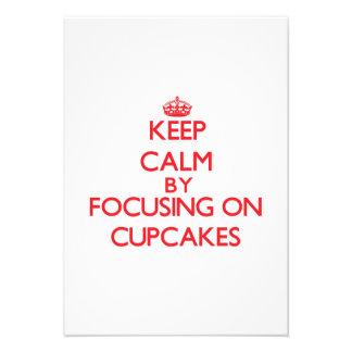 Keep Calm by focusing on Cupcakes Custom Invitation
