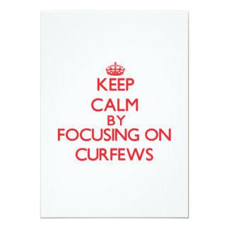 Keep Calm by focusing on Curfews 13 Cm X 18 Cm Invitation Card
