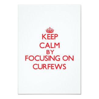 Keep Calm by focusing on Curfews 9 Cm X 13 Cm Invitation Card