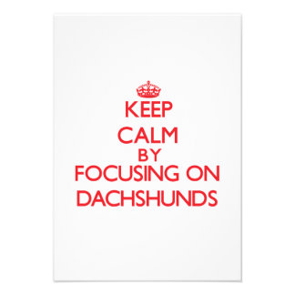 Keep Calm by focusing on Dachshunds Personalized Announcements