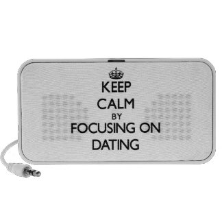 Keep Calm by focusing on Dating Laptop Speakers