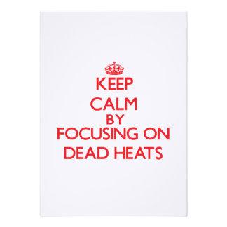 Keep Calm by focusing on Dead Heats Invites