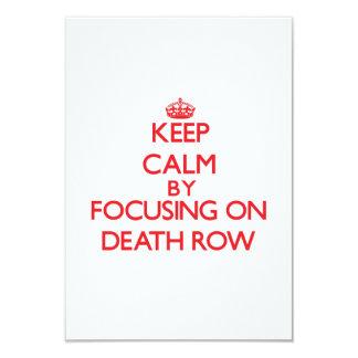 "Keep Calm by focusing on Death Row 3.5"" X 5"" Invitation Card"