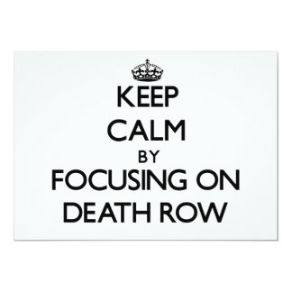 Keep Calm by focusing on Death Row Custom Announcement
