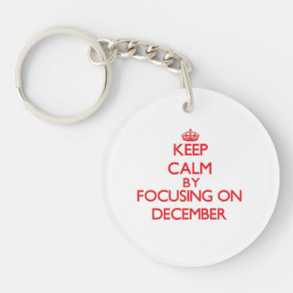 Keep Calm by focusing on December Keychain