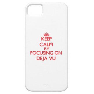 Keep Calm by focusing on Deja Vu iPhone 5/5S Cases
