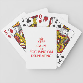 Keep Calm by focusing on Delineating Card Decks