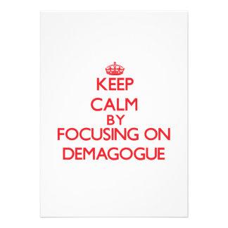 Keep Calm by focusing on Demagogue Custom Announcements