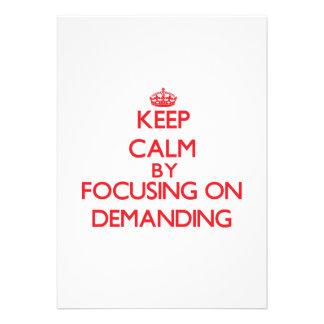 Keep Calm by focusing on Demanding Announcements