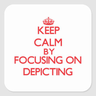 Keep Calm by focusing on Depicting Sticker