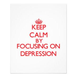 Keep Calm by focusing on Depression Flyer