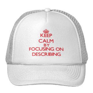 Keep Calm by focusing on Describing Hats