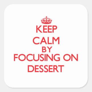 Keep Calm by focusing on Dessert Stickers
