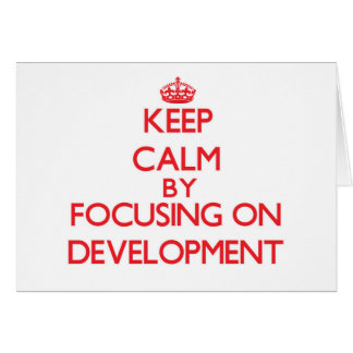 Keep Calm by focusing on Development Cards