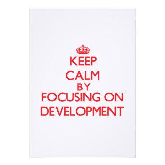 Keep Calm by focusing on Development Invitation