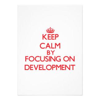 Keep Calm by focusing on Development Invitations