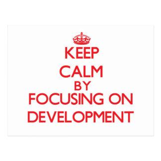 Keep Calm by focusing on Development Post Card