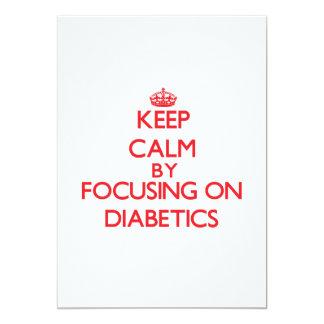 Keep Calm by focusing on Diabetics Card