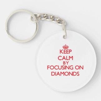 Keep Calm by focusing on Diamonds Key Chains