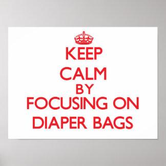 Keep Calm by focusing on Diaper Bags Print