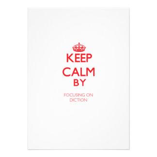 Keep Calm by focusing on Diction Custom Announcements