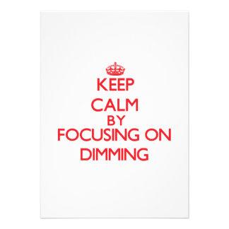 Keep Calm by focusing on Dimming Custom Invitation