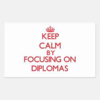 Keep Calm by focusing on Diplomas Rectangular Stickers