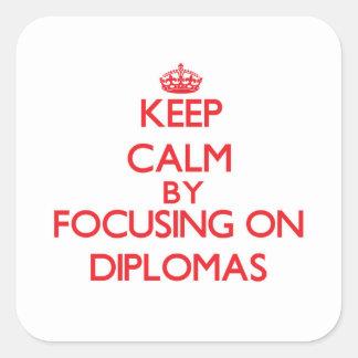 Keep Calm by focusing on Diplomas Sticker