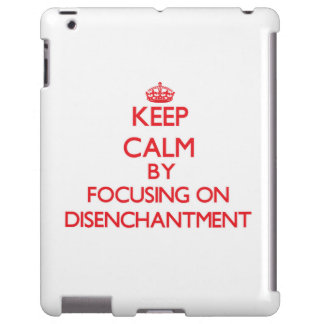 Keep Calm by focusing on Disenchantment