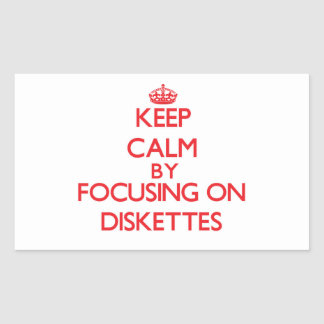 Keep Calm by focusing on Diskettes Sticker