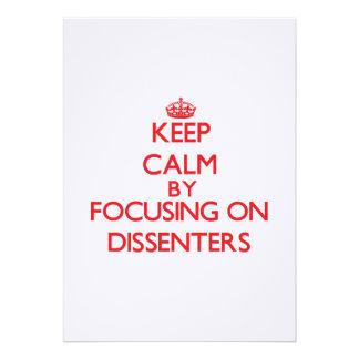 Keep Calm by focusing on Dissenters Custom Invites
