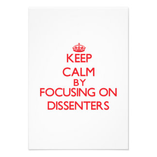Keep Calm by focusing on Dissenters Personalized Invitation