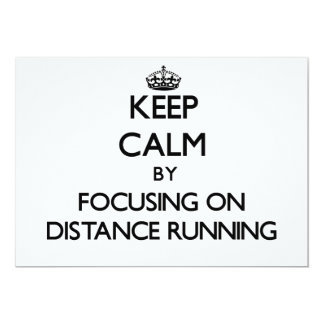Keep Calm by focusing on Distance Running Announcements