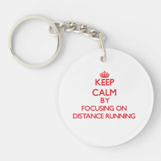 Keep Calm by focusing on Distance Running Acrylic Keychains